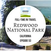 Episode 53: Redwood National Park | California RV camping travel