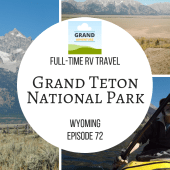 Episode 72: Grand Teton National Park | Wyoming RV travel camping