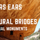 Episode 101: Bears Ears & Natural Bridges National Monuments | Utah RV travel camping