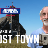 Ep. 173: North Dakota Ghost Town | RV travel camping