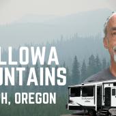 Ep. 217: Wallowa Mountains | Joseph Oregon RV travel camping