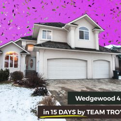 Wedgewood 4 br Home for Sale SOLD