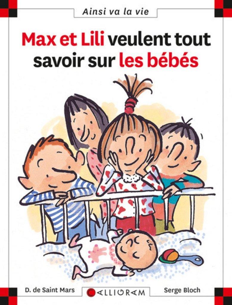 Les livres pour préparer l'aîné à l'arrivée d'un bébé : Max et Lili veulent tout savoir sur les bébés.