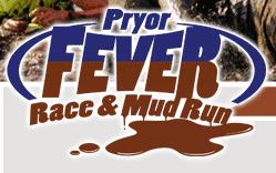 Pryor Fever 5K Race and Mud Run