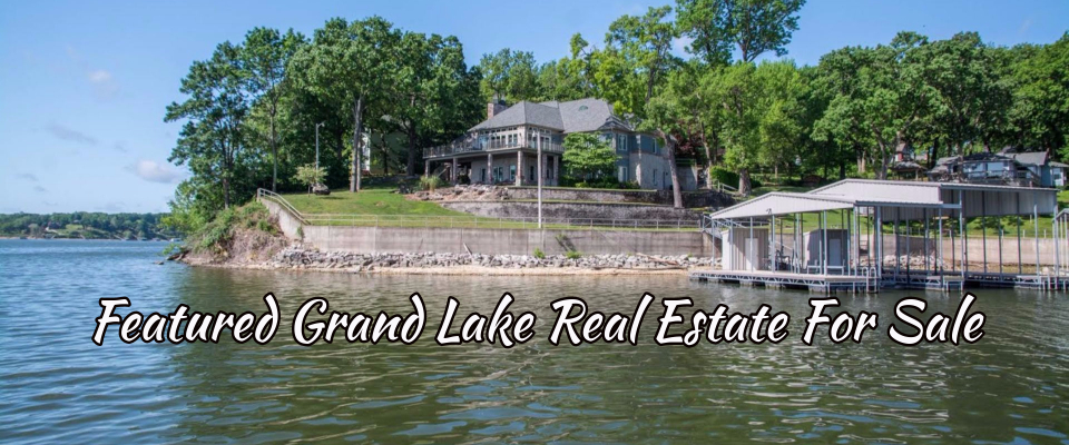Grand Lake OK waterfront homes for sale