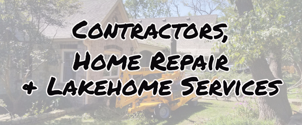 Contractors, home repair and lakehome services