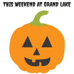 This Weekend at Grand Lake: Oct 24-26
