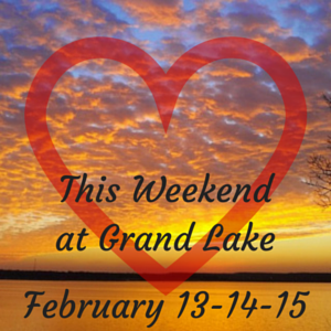 This Weekend at Grand Lake: Feb 13-14-15