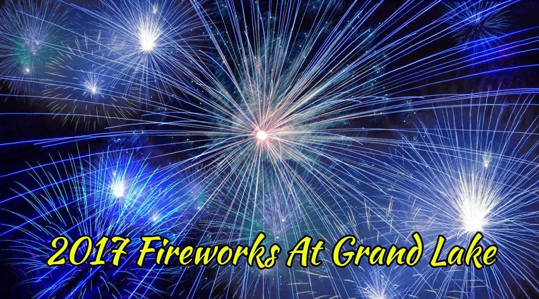 2017 Grand Lake Oklahoma Fireworks Schedules