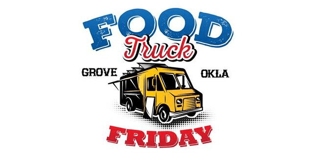 Food Truck Friday in Grove OK