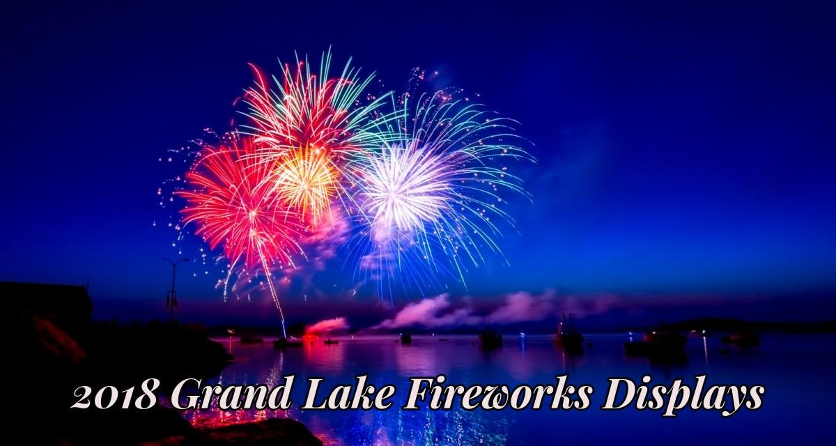 2018 Fireworks at Grand Lake