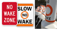 No Wake Zone signs