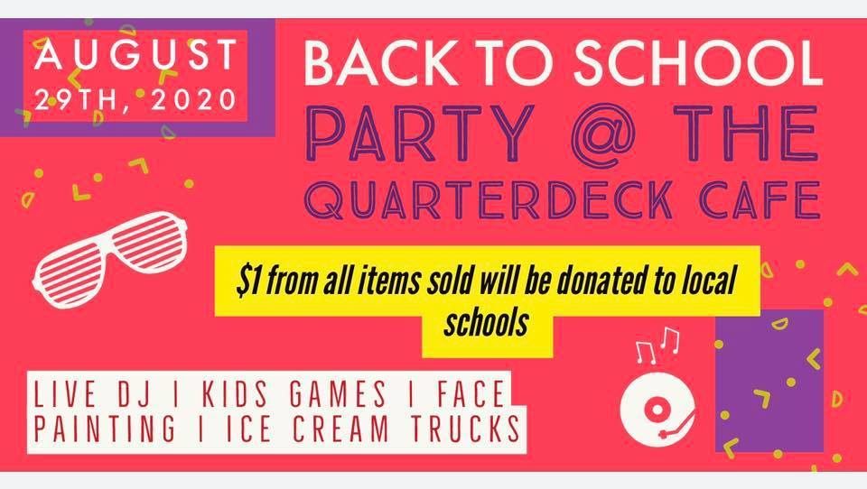 Quarterdeck Cafe Back to School Party