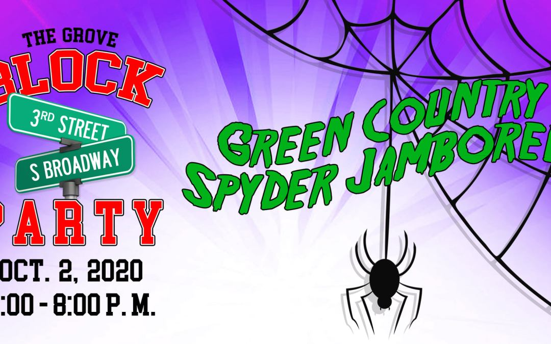 Grove Block Party and Spyder Jamboree