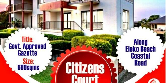 Citizens Court, Eleko Lagos
