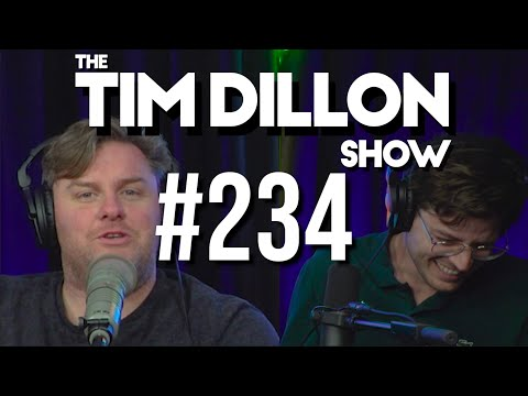 #234 – Stop Ratting | The Tim Dillon Show