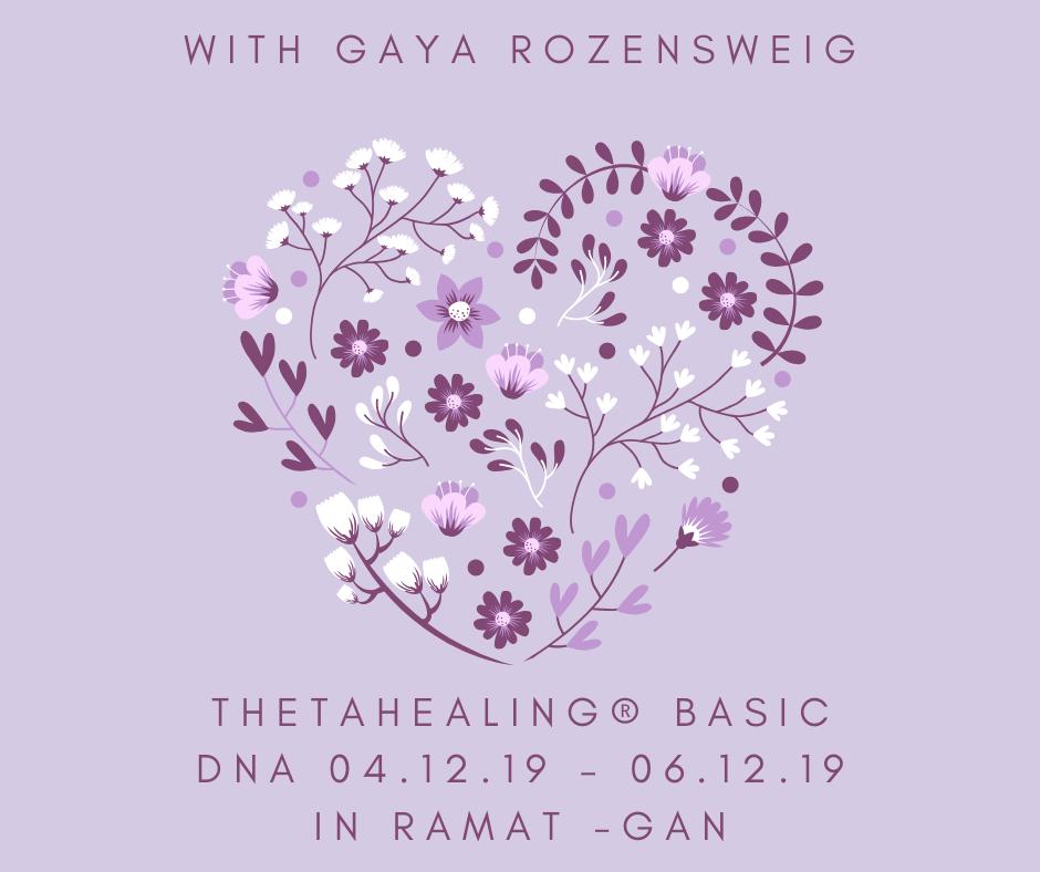 THETAHEALING® BASIC DNA 03.05.20 – 05.05.20 in Ramat -Gan