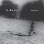 Sun-Kil-Moon-Ill-Be-There-EP