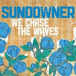 sundowner-we-chase-the-waves