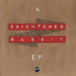 frightenedrabbit-ep