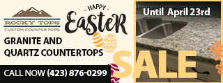 2019 easter sale rocky tops custom countertops chattanooga