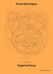 El arte de la lógica (en un mundo ilógico)