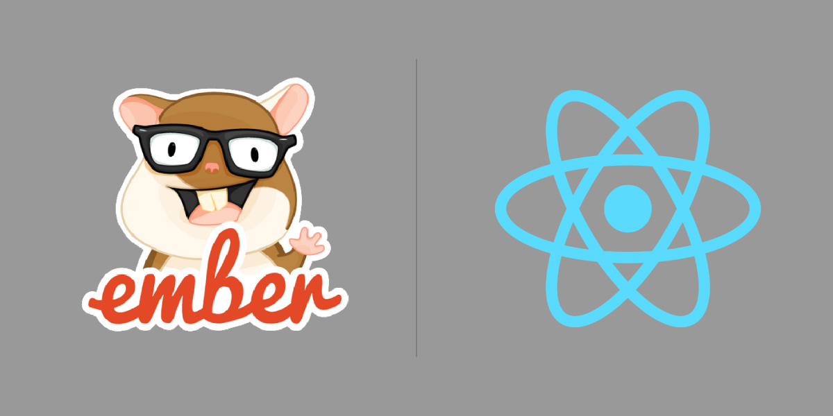 Why I chose Ember over React for my next web app project