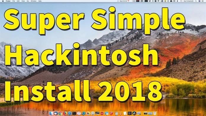 Super Simple Hackintosh Install 2018