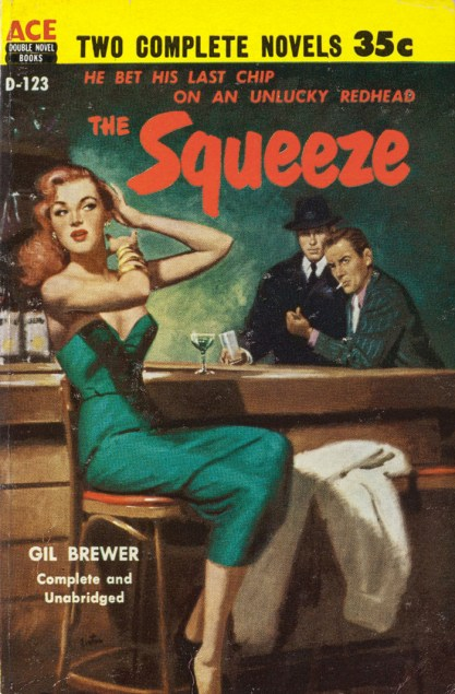 "As published as the cover of Ace Books paperback  ""The Squeeze,"" included with sale."