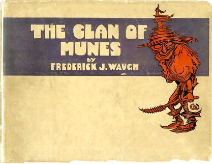 "The Dust Jacket For ""The Clan of Munes"""