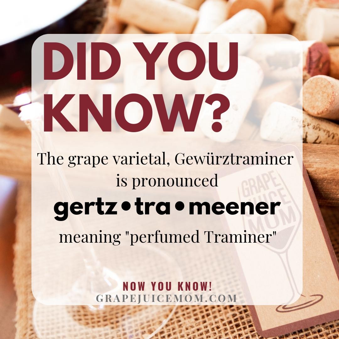 Pronounce Gewurztraminer