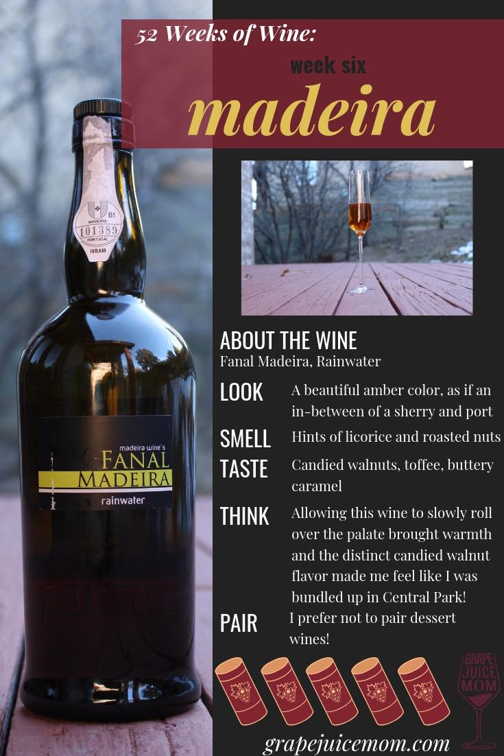 madeira dessert wine 52 weeks of wine grape juice mom wine tasting recommendations
