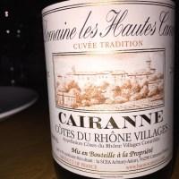 Domaine les Hautes Cances Cairanne Côtes du Rhône Villages 2011