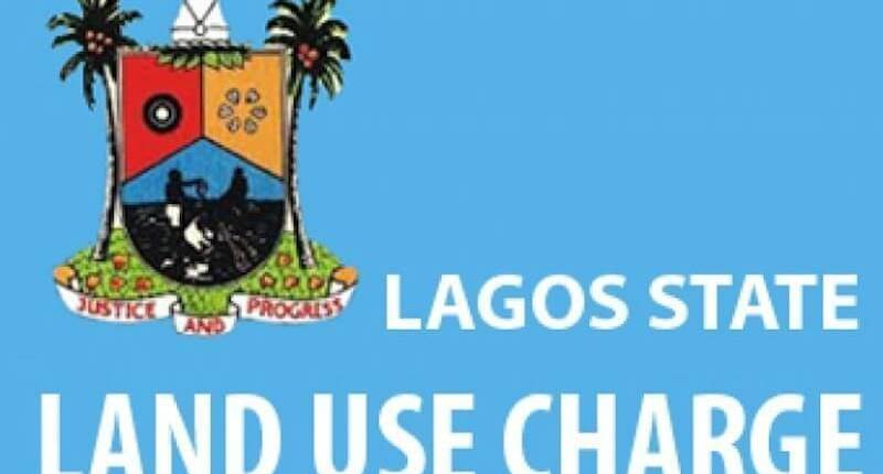 WHAT YOU NEED TO KNOW ABOUT THE LAGOS LAND USE CHARGE LAW