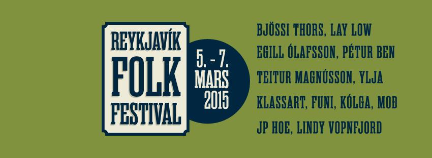 Reykjavík Folk Festival Starts Tonight!
