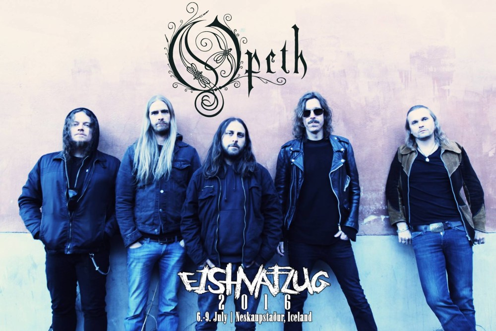 Fuck Everything! Opeth Coming To Eistnaflug!
