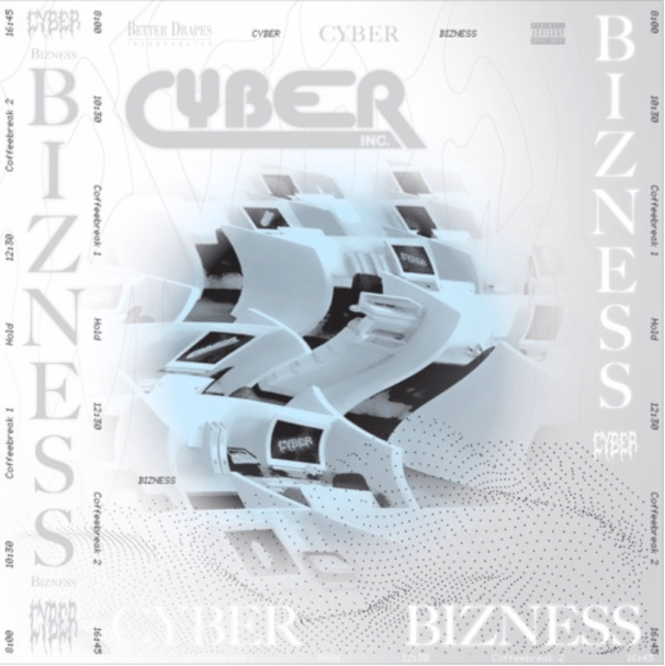 Album cover for Bizness by CYBER