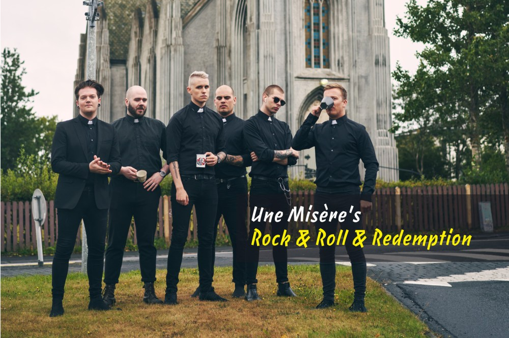 Rock & Roll & Redemption: Une Misère Are Here With A Sermon Of Acceptance