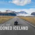 Abandoned Iceland #7: South Road Trip