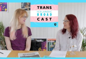 Trans Icelandic Broad Cast #6: What the H*ck Is A Trans Lesbian?