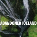 Abandoned Iceland #16: Glymur, Second-Highest Waterfall In Iceland