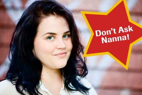 Don't Ask Nanna!