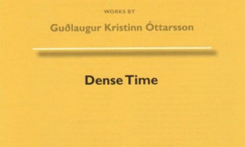Guðlaugur Kristinn Óttarsson – Dense Time