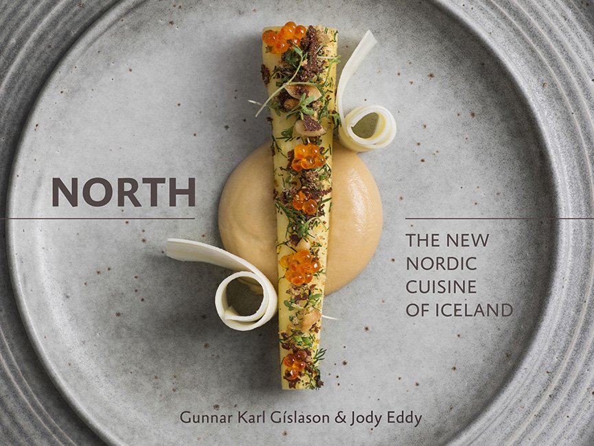 Book Review: 'North', by Chef Gunnar Karl Gíslason & Jody Eddy