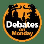 The Debates on Monday