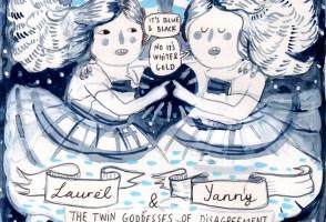 Cartoons: Laurel vs. Yanny & Hand Cramps with Lóa & Elín
