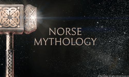 Neil Gaiman's Norse Mythology: The Greatest Hits