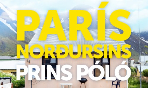 "Track Of The Year: Prins Póló's ""París Norðursins"""