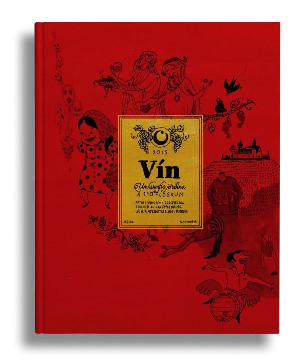 Vín: Umhverfis jörðina á 110 flöskum