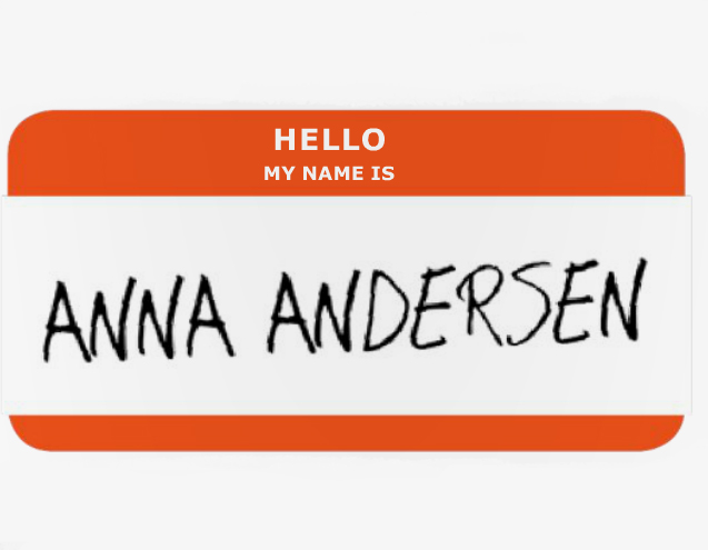 Hello, My Name Is Anna Andersen!